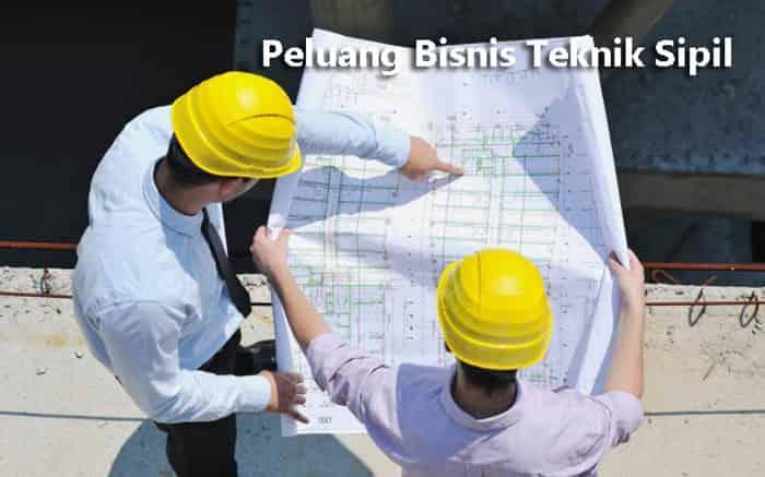 peluang bisnis teknik sipil